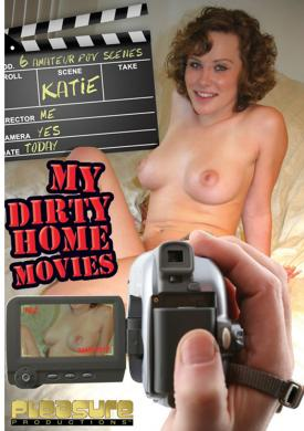 My Dirty Home Movies